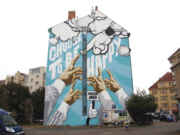 Choose to Be happy Pasta Oner Street Art Prague